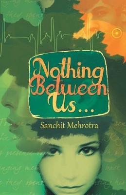 Nothing Between Us (Paperback)