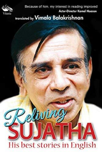Reliving Sujatha: h: His Best Stories in Englis (Hardback)