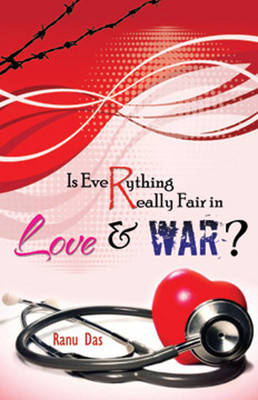 Is Everything Really Fair In Love & War? (Paperback)