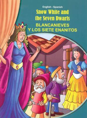 Snow White and the Seven Dwarfs - English/Spanish - Tales & Fables (Paperback)