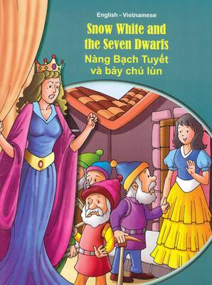 Snow White and the Seven Dwarfs - English/Vietnamese - Tales & Fables (Paperback)