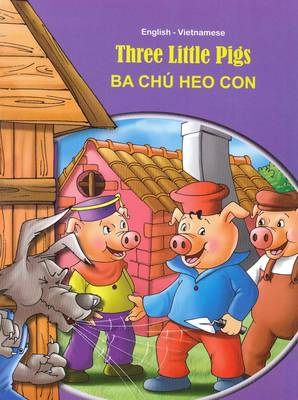 Three Little Pigs - English/Vietnamese - Tales & Fables (Paperback)