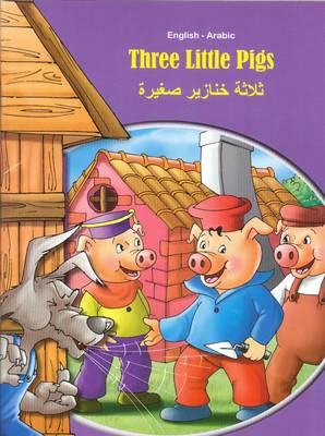 Three Little Pigs - English/Arabic - Tales & Fables (Paperback)