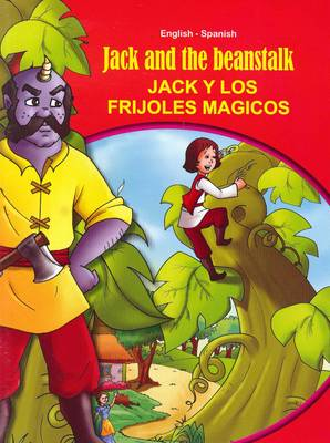 Jack and the Beanstalk - English/Spanish - Tales & Fables (Paperback)