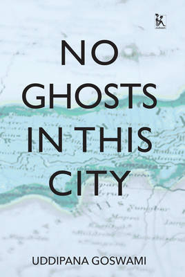 No Ghosts in This City: And Other Short Stories (Paperback)