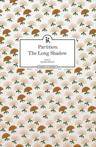 Partition: The Long Shadow (Hardback)