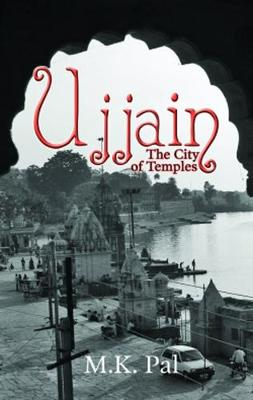 Ujjain: The City of Temples (Paperback)