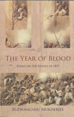 The Year of Blood: Essays on the Revolt of 1857 (Paperback)