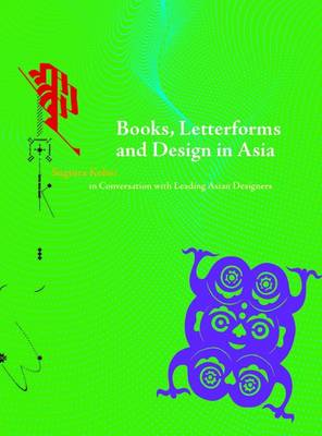 Books, Letterforms and Design in Asia (Hardback)