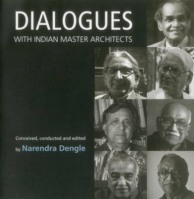 Dialogues with Indian Master Architects (Paperback)