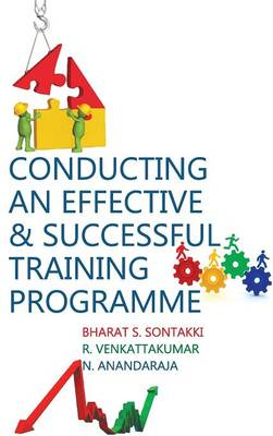 Conducting an Effective and Successful Training Programme (Hardback)