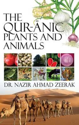 The Qur-Anic Plants and Animals (Hardback)