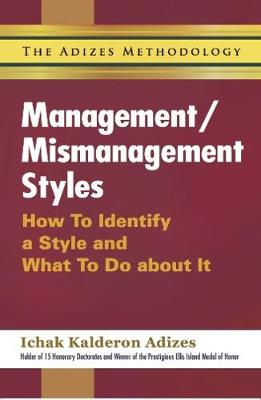 Management/Mismanagement Styles (Paperback)