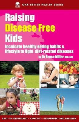 Raising Disease Free Kids (Paperback)