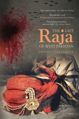 The Last Raja of West Pakistan (Hardback)