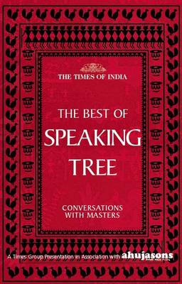 The Speaking Tree Conversation (Hardback)