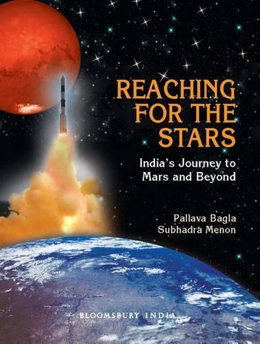 Reaching for the Stars: India's Journey to MARS and Beyond (Hardback)