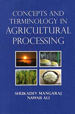 Concepts and Terminology in Agricultural Processing (Hardback)