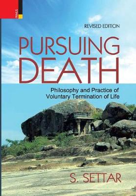 Pursuing Death: Philosophy and Practice of Voluntary Termination of Life (Hardback)