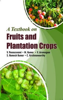 Text Book on Fruit & Plantation Crops (Hardback)