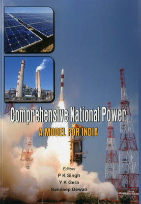 Comprehensive National Power: A Model for India (Paperback)