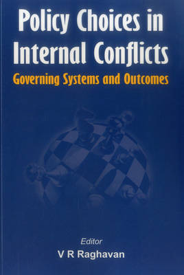 Policy Choices in Internal Conflicts - Governing Systems and Outcomes (Paperback)
