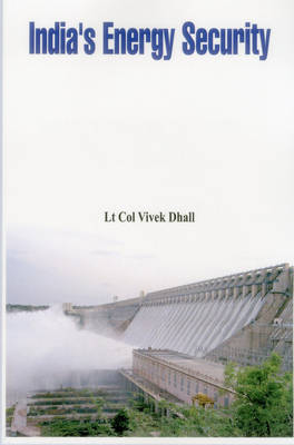 India's Energy Security (Paperback)