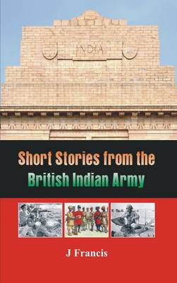 Short Stories from the British Indian Army (Paperback)