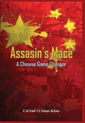 Assassin's Mace: A Chinese Game Changer 2015 (Hardback)