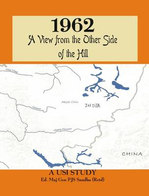 1962: A View from the Other Side of the Hill (Hardback)