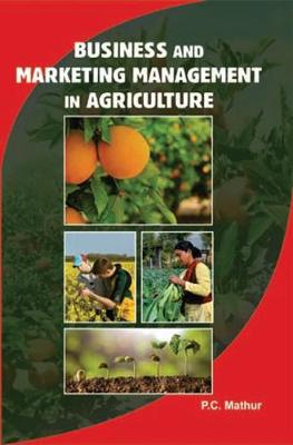 Business and Marketing Management in Agriculture (Hardback)