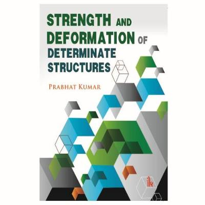 Strength and Deformation of Determinate Structures (Paperback)