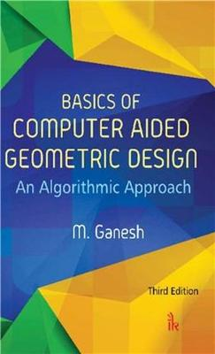 Basics of Computer Aided Geometric Design (Paperback)