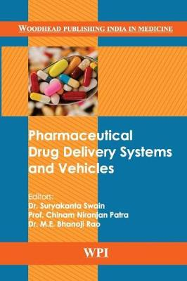 Pharmaceutical Drug Delivery Systems and Vehicles - Woodhead Publishing India in Medicine (Hardback)