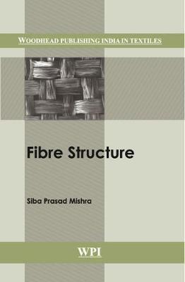 Fibre Structure - Woodhead Publishing India in Textiles (Hardback)