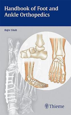 Handbook of Foot and Ankle Orthopedics (Paperback)