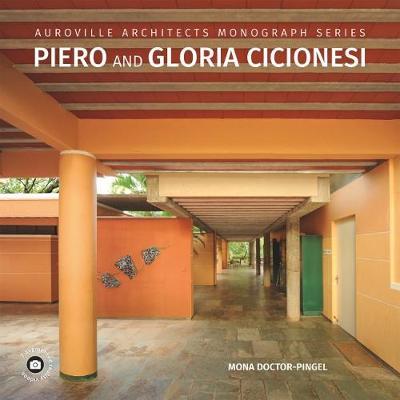 Auroville Architects Monograph Series Piero and Gloria Cicionesi (Hardback)