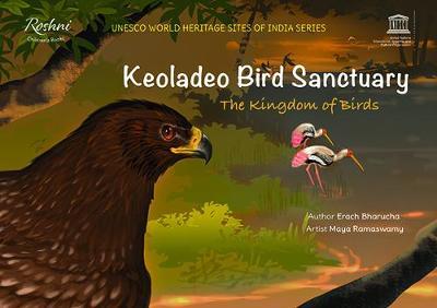 Keoladeo Bird Sanctuary: The Kingdom of Birds (Paperback)