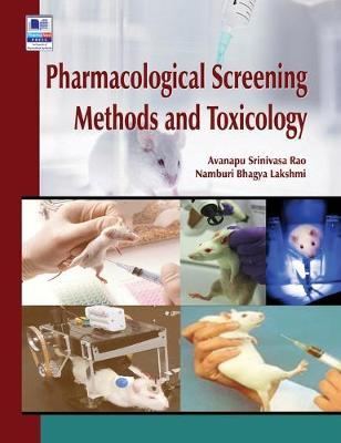 Pharmacological Screening Methods and Toxicology (Hardback)