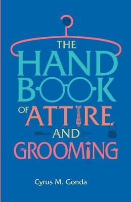 Handbook Of Attire And Grooming (Paperback)