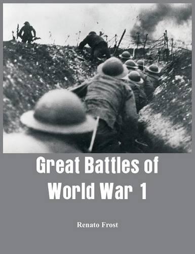 Great Battles of World War 1 (Hardback)