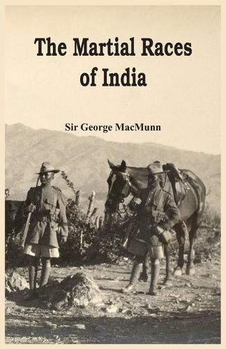 The Martial Races of India (Paperback)