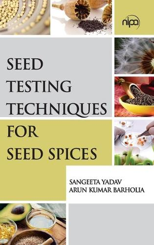Seed Testing Techniques for Seed Spices (Hardback)