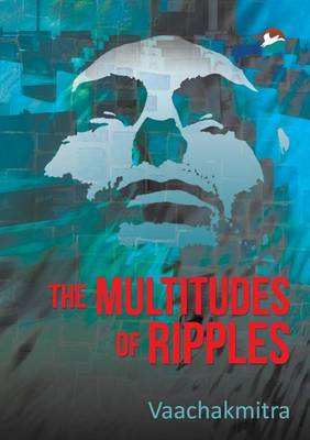 The Multitudes of Ripples: Valayavividha (Paperback)