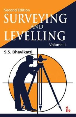 Surveying and Levelling, Volume II (Paperback)