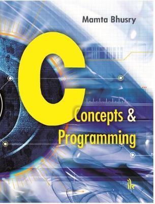 C: Concepts & Programming (Paperback)