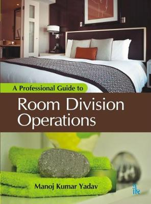 A Professional Guide to Room Division Operations (Paperback)