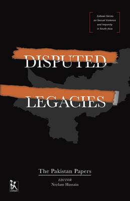 Disputed Legacies - The Pakistan Papers (Hardback)