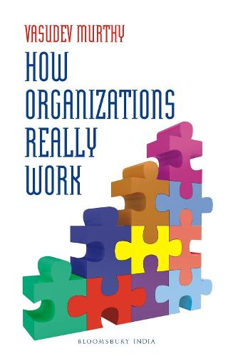 How Organizations Really Work (Paperback)