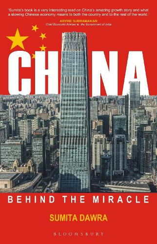 China: Behind the Miracle (Hardback)
